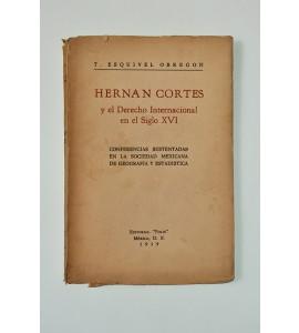Hernán Cortés y el Derecho Internacional en el Siglo XVI