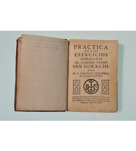 Practica de los exercicios espirituales de nuestro padre S. Ignacio