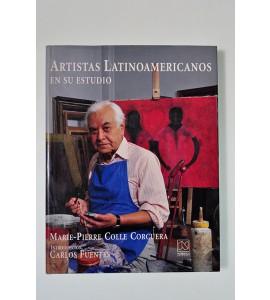 Artistas latinoamericanos en su estudio *