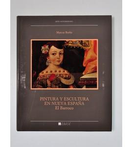 Pintura y escultura en Nueva España. El Barroco.