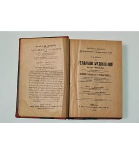 Causa de Fernando Maximiliano de Hapsburgo, que se ha titulado emperador de México y sus llamados generales Miguel Miramón y Tomás Mejía