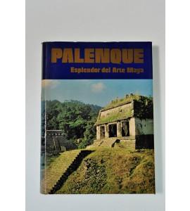 Palenque esplendor del arte maya