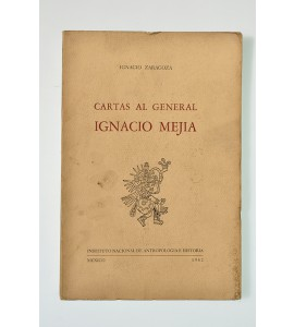 Cartas al general Ignacio Mejía