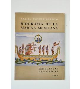 Biografía de la marina mexicana