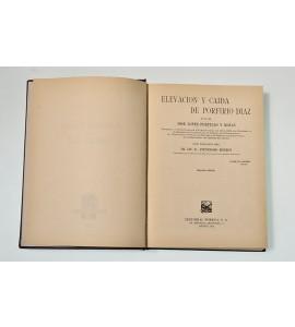 Elevación y caída de Porfirio Díaz*