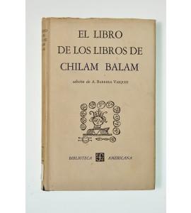 El libro de los libros de Chilam Balam (ABAJO)