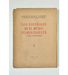 Los españoles en el México Independiente