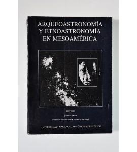Arqueoastronomía y etnoatronomía en Mesoamérica*