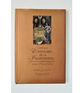 Las fiestas del Centenario de la Independencia a través de la correspondencia del General Porfirio Díaz