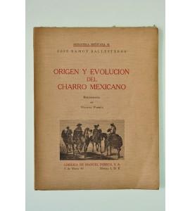 Origen y evolución del charro mexicano