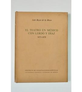 El teatro en México con Lerdo y Díaz 1873-1879 (ABAJO)