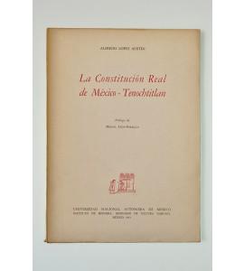 La Constitución Real de México - Tenochtitlán *