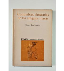 Costumbres funerarias de los antiguos mayas (ABAJO)