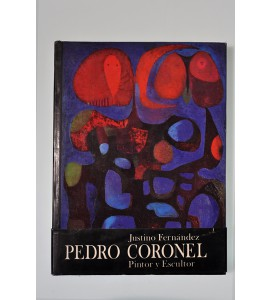 Pedro Coronel pintor y escultor *
