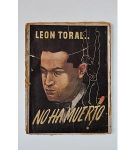 León Toral no ha muerto
