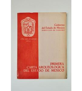 Primera Carta Arqueológica del Estado de México