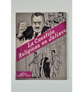 La cuestión religiosa en Jalisco