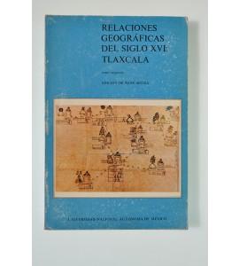 Relaciones geográficas del siglo XVI: Tlaxcala *