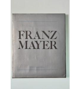 Franz Mayer. Una colección