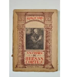 Un crimen de Hernán Cortés