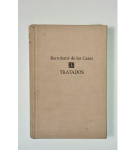 Tratados de Fray Bartolomé de las Casas
