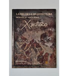 La piel de la arquitectura. Murales de Santa María. Xoxoteco