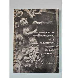 Influencia del manierismo-nórdico en la arquitectura virreinal religiosa de México