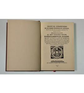 Manual compendio de el regio patronato indiano para su más fácil uso en las materias conducentes a l práctica, dedicado al rey nuestro señor D. Fernando VI