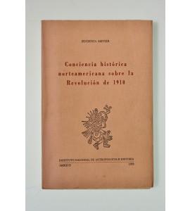 Conciencia histórica norteamericana sobre la Revolución de 1910