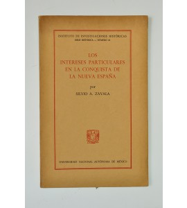 Los intereses particulares en la conquista de la Nueva España (ABAJO CH)