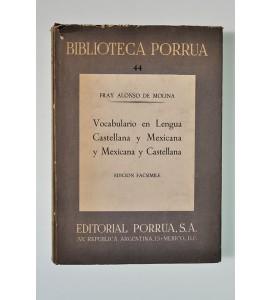 Vocabulario en lengua castellana y mexicana y mexicana y castellana