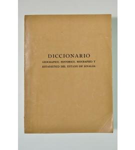 Diccionario geográfico, histórico, biográfico y estadístico del estado de Sinaloa