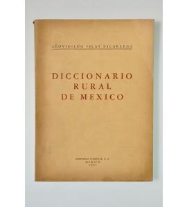 Diccionario rural de México*