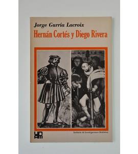 Hernán Cortés y Diego Rivera