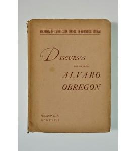 Discursos del General Álvaro Obregón