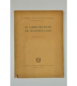 El libro secreto de Maximiliano * *