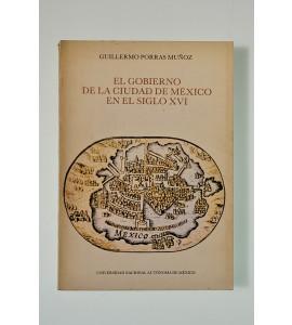 El gobierno de la Ciudad de México en el siglo XVI