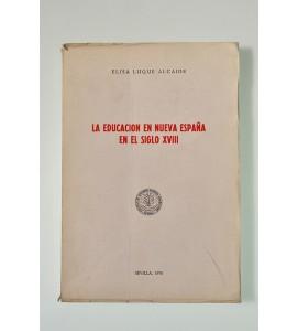 La educación en Nueva España en el siglo XVIII (ABAJO CH)