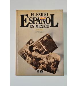 El exilio Español en México 1939-1982 *