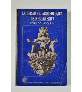 La cerámica arqueológica de Mesoamérica *