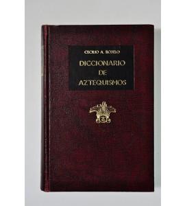 Diccionario de aztequismos *