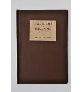Malinche o El adiós a los mitos *