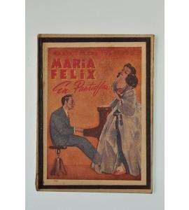 María Felix en pantuflas *