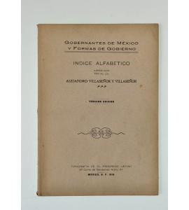 Gobernantes de México y formas de gobierno. Indice alfabético