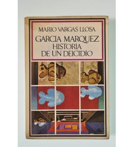 García Márquez: Historia de un deicidio *