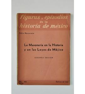 La Masonería en la historia y en las leyes de Méjico *