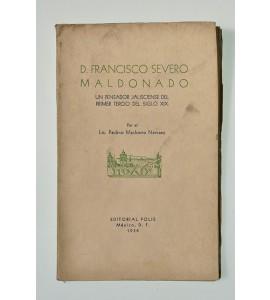 D. Francisco Severo Maldonado un pensador jalisciense del primer tercio del siglo XIX *