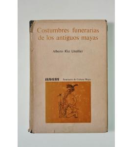 Costumbres funerarias de los antiguos mayas (ABAJO CH)