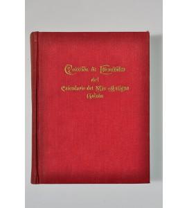 Colección de las efemérides publicadas en el Calendario del más Antiguo Galván desde su fundación hasta el 30 de junio de 1950