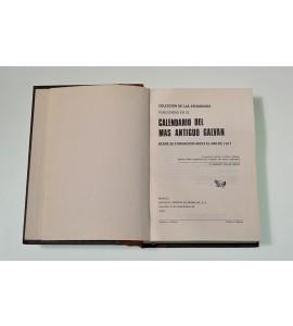 Colección de las efemérides publicadas en el Calendario del más Antiguo Galván desde su fundación hasta el año de 1977
